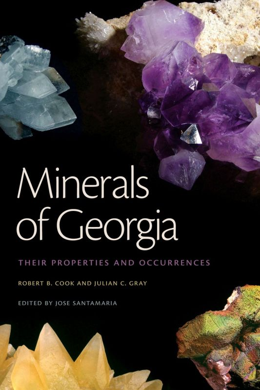Cover of the Minerals of Georgia by Bob Cook and Julian Gray edited by Jose Santamaria